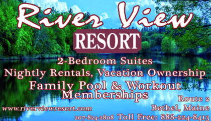 The River View Resort Bethel, Maine 207-824-2808