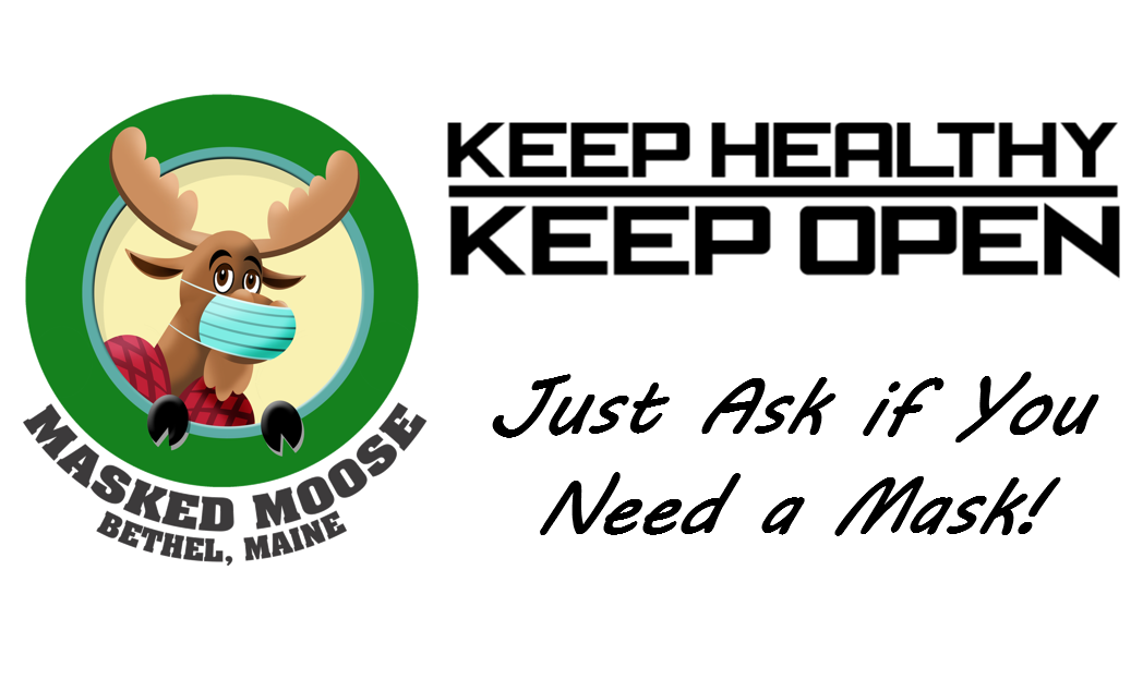 Masked Moose Just Ask if You Need a Mask! With a link to the Bethel Area Chamber of Commerce COVID-19 Public safety campaign press release
